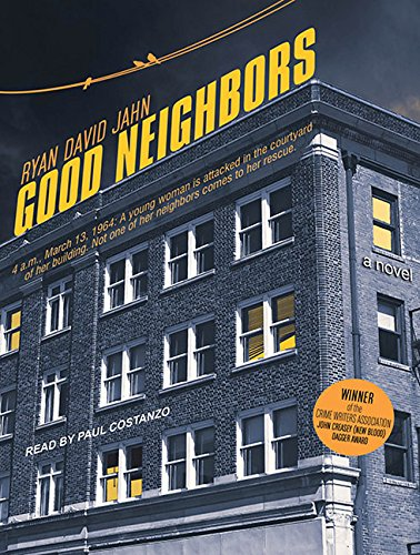 Good Neighbors (Library Edition): A Novel: Ryan David Jahn
