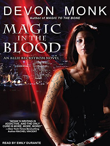 Magic in the Blood (Library Edition): Devon Monk