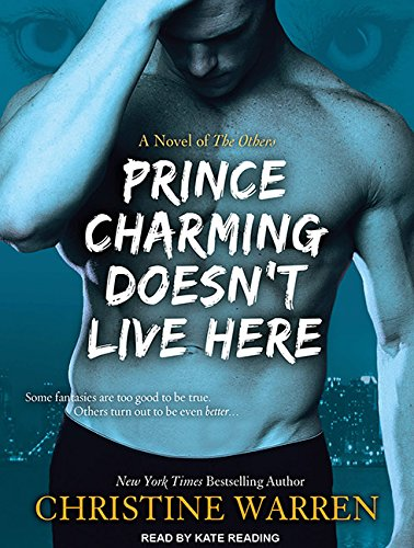 Prince Charming Doesn't Live Here (Compact Disc): Christine Warren