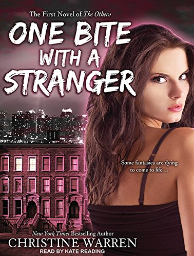 One Bite With a Stranger (Library Edition): Christine Warren