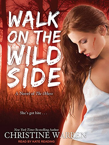 Walk on the Wild Side (Compact Disc): Christine Warren