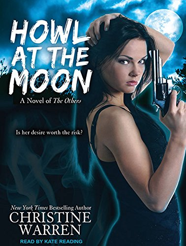 Howl at the Moon (Library Edition): Christine Warren