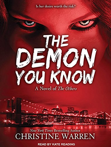 The Demon You Know (Library Edition): Christine Warren