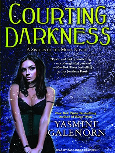 Courting Darkness (Library Edition): Yasmine Galenorn