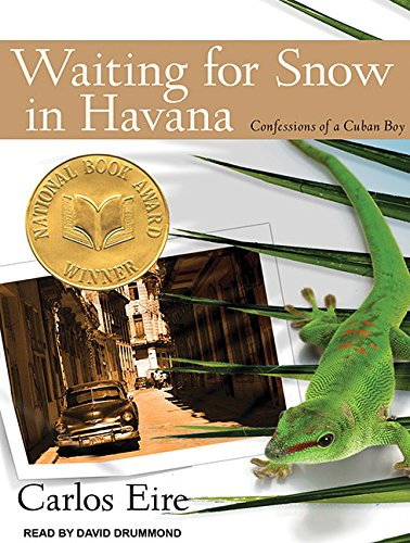 Waiting for Snow in Havana (Library Edition): Confessions of a Cuban Boy: Carlos Eire