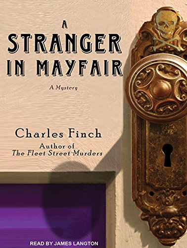A Stranger in Mayfair (Library Edition): Charles Finch