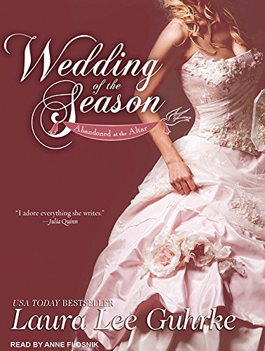 Wedding of the Season (Compact Disc): Laura Lee Guhrke