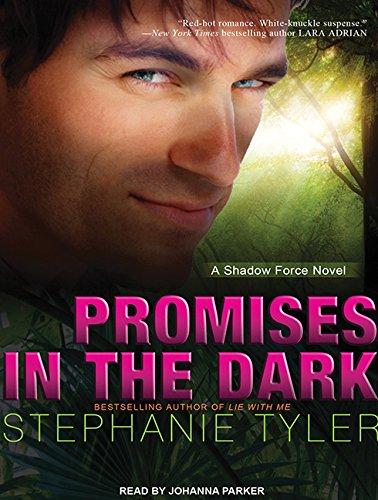 Promises in the Dark: A Shadow Force Novel (Compact Disc): Stephanie Tyler