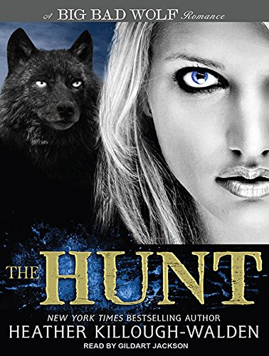 The Hunt (Library Edition): Heather Killough-Walden