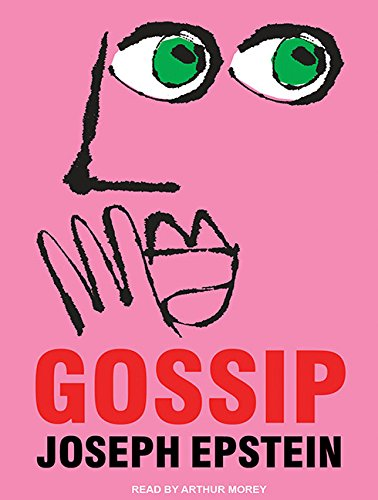 Gossip: The Untrivial Pursuit (Compact Disc): Joseph Epstein