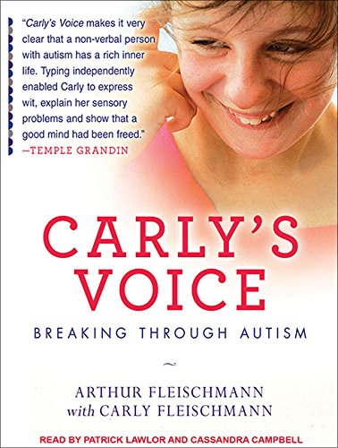 9781452635552: Carly's Voice: Breaking Through Autism