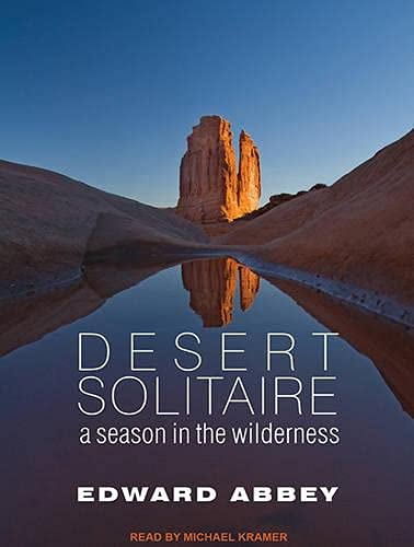 9781452635767: Desert Solitaire: A Season in the Wilderness