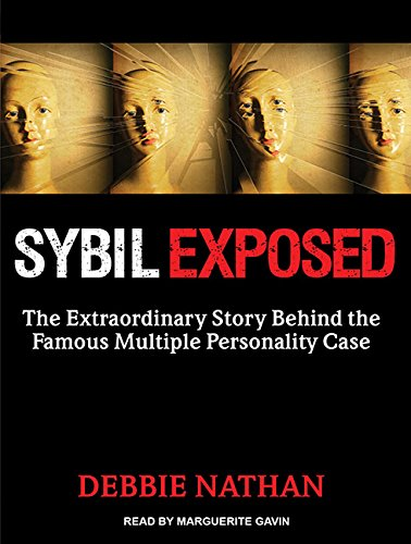 Sybil Exposed (Library Edition): The Extraordinary Story Behind the Famous Multiple Personality ...
