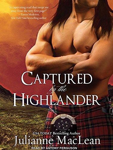 9781452635941: Captured by the Highlander