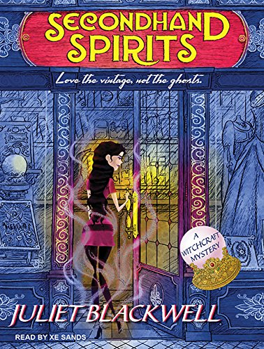 Secondhand Spirits (Library Edition): Juliet Blackwell