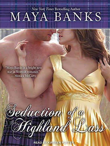 Seduction of a Highland Lass (Library Edition): Maya Banks