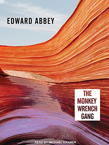 9781452636917: The Monkey Wrench Gang