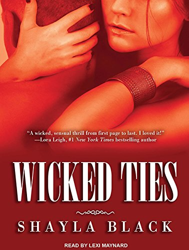 Wicked Ties (Wicked Lovers): Black, Shayla
