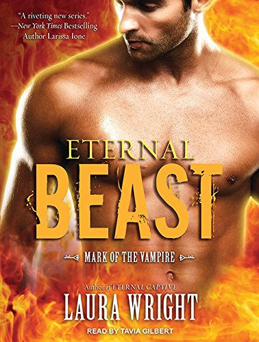 Eternal Beast (Library Edition): Mark of the Vampire: Laura Wright