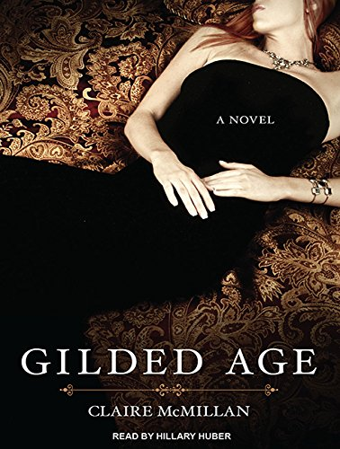 Gilded Age (Compact Disc): Claire McMillan