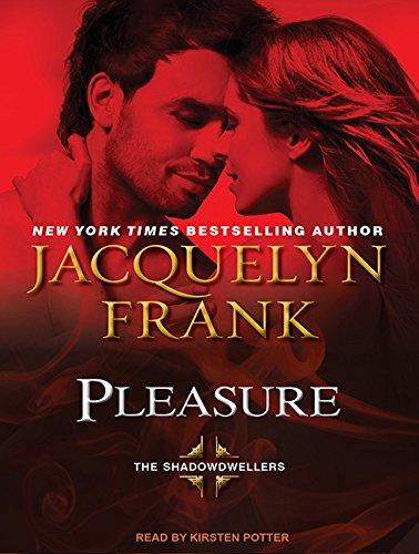 Pleasure (Library Edition): Jacquelyn Frank