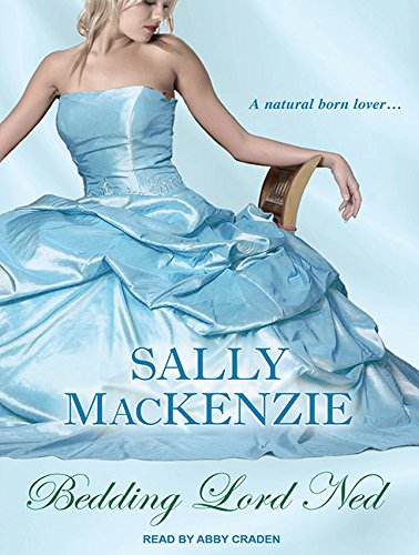 Bedding Lord Ned (Library Edition): Sally MacKenzie