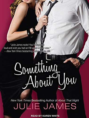 Something About You (Library Edition): Julie James
