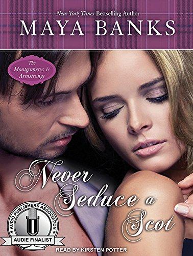 Never Seduce a Scot (Library Edition): Maya Banks