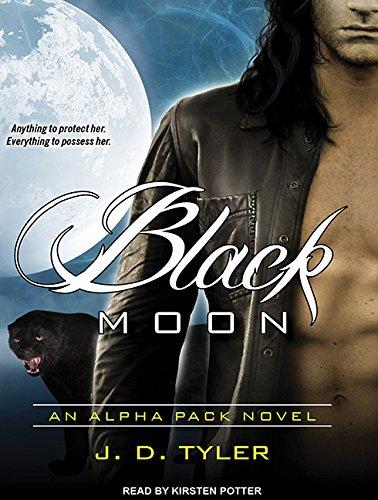 Black Moon (Library Edition): J. D. Tyler