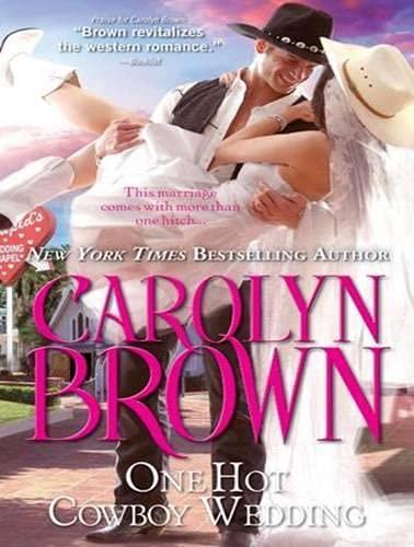 One Hot Cowboy Wedding (Library Edition): Carolyn Brown