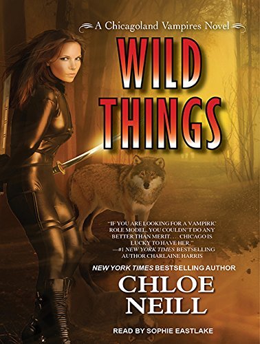 Wild Things (Library Edition): Chloe Neill