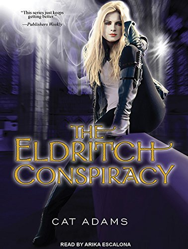 The Eldritch Conspiracy (Library Edition): Cat Adams