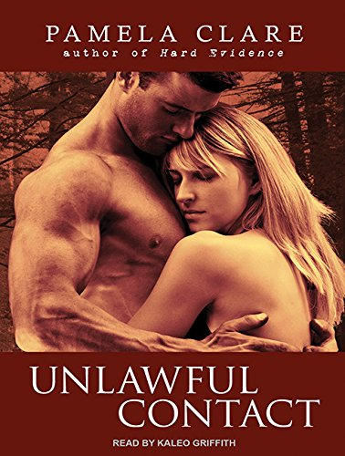 Unlawful Contact (Library Edition): Pamela Clare