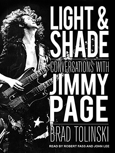 Light and Shade (Library Edition): Conversations With Jimmy Page: Brad Tolinski
