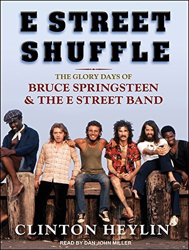 E Street Shuffle (Library Edition): The Glory Days of Bruce Springsteen and the E Street Band: ...