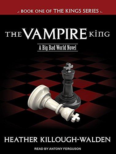 The Vampire King (Library Edition): Heather Killough-Walden