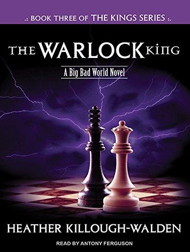 The Warlock King (Library Edition): Heather Killough-Walden
