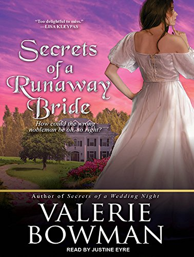 Secrets of a Runaway Bride (Compact Disc): Valerie Bowman