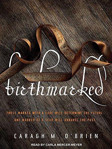 Birthmarked (Library Edition): Caragh O Brien
