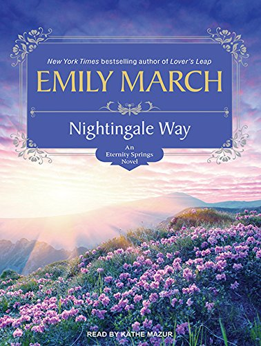 Nightingale Way (Library Edition): Emily March