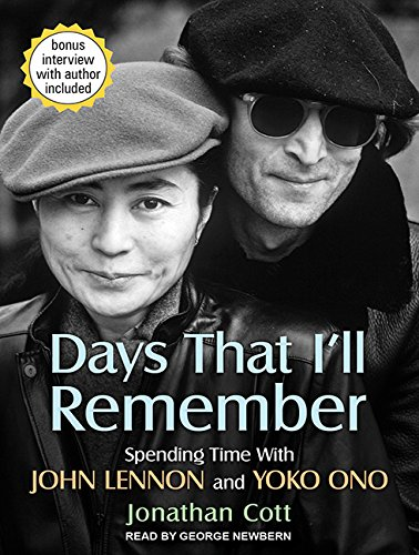 Days That I'll Remember: Spending Time with John Lennon and Yoko Ono (Compact Disc): Jonathan ...