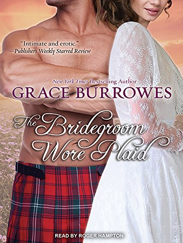 The Bridegroom Wore Plaid (Library Edition): Grace Burrowes