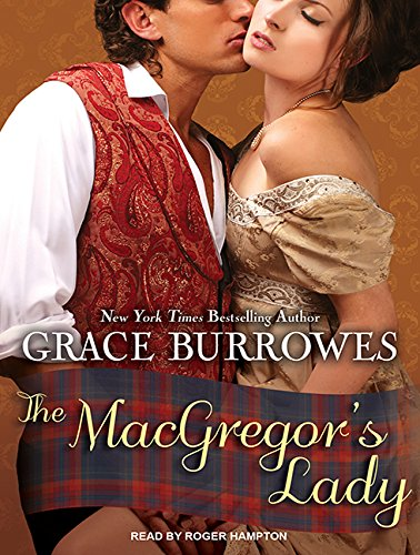 The MacGregor s Lady (Library Edition): Grace Burrowes