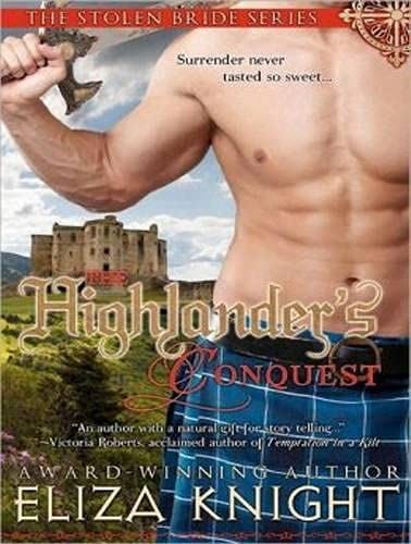 The Highlander s Conquest (Library Edition): Eliza Knight