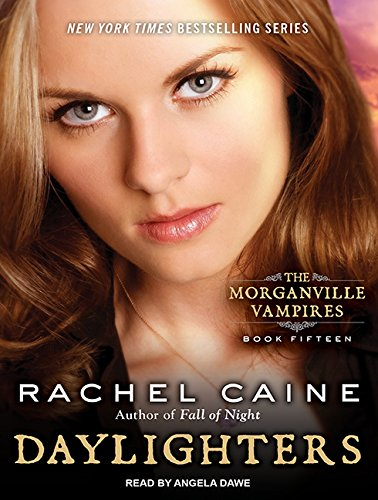 Daylighters (Library Edition): Rachel Caine