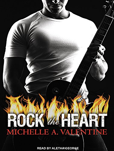 Rock the Heart (Library Edition): Michelle A. Valentine