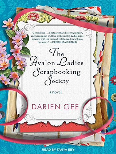 The Avalon Ladies Scrapbooking Society (Library Edition): Darien Gee