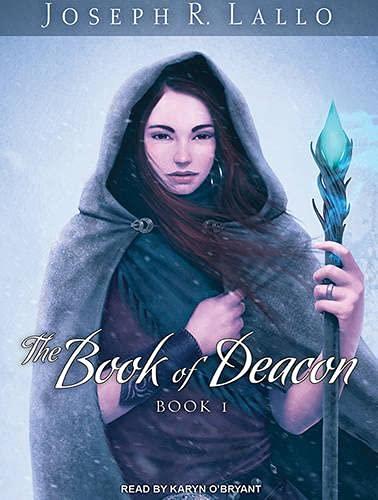 The Book of Deacon (Library Edition): Joseph Lallo