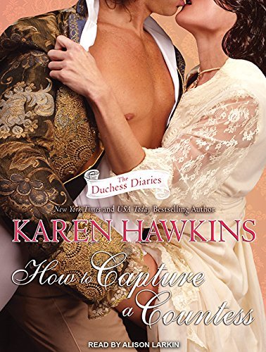 How to Capture a Countess (Library Edition): Karen Hawkins