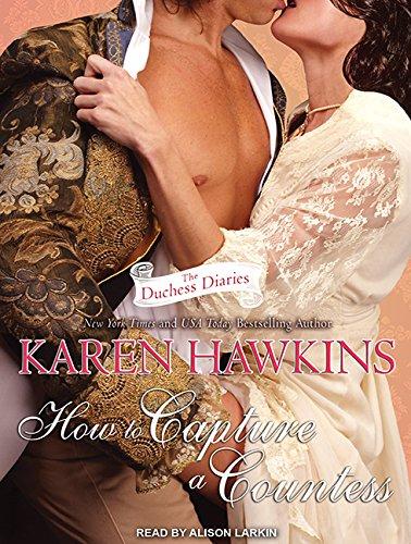 How to Capture a Countess (Compact Disc): Karen Hawkins